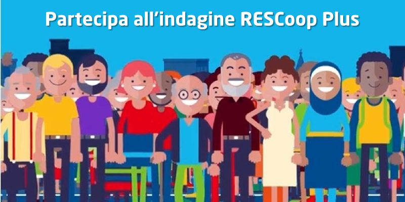 Partecipa all'indagine RESCoop Plus800
